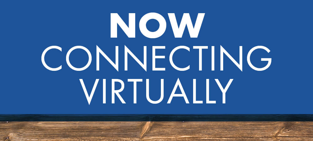Now Connecting Virtually